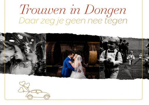 Trouwen in Dongen, daar zeg je geen nee tegen!